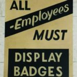 """ALL EMPLOYEES MUST DISPLAY BADGES"" SIGN"