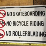 No Skateboarding Sign no rollerblading no bicycle riding metal